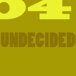 4. Undecided